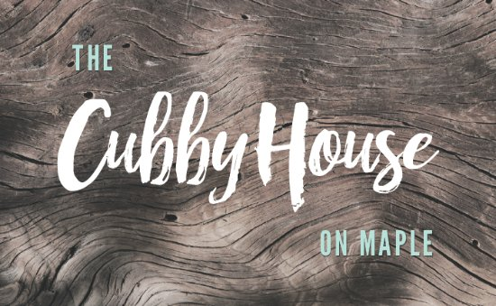 The CubbyHouse on Maple